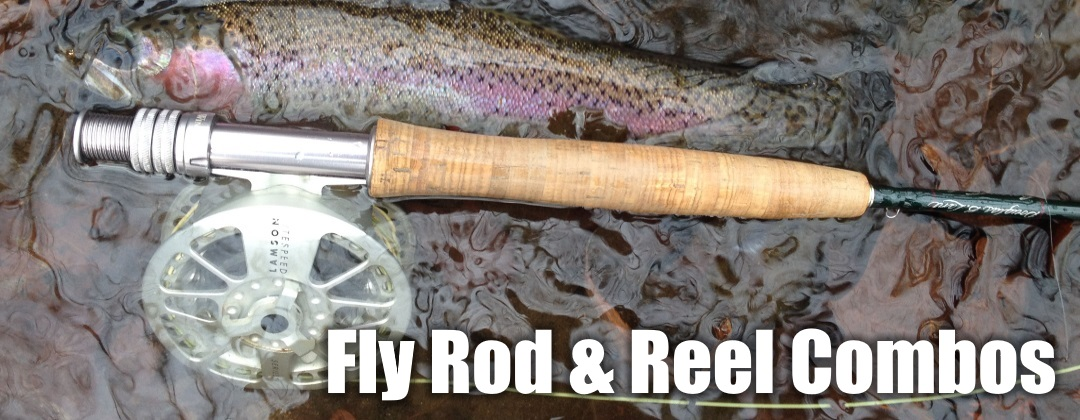 Fly Rod and Reel Combos